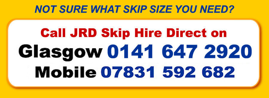 Call JRD Skip Hire Glasgow on 0141 641 7771